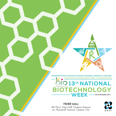 National Biotechnology Week 2017 highlights contribution of biotechnology to farmers and masses; DOST to join the celebration